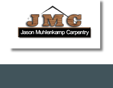 Jason Muhlenkamp Carpentry