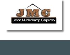 Jason Muhlenkamp Carpentry