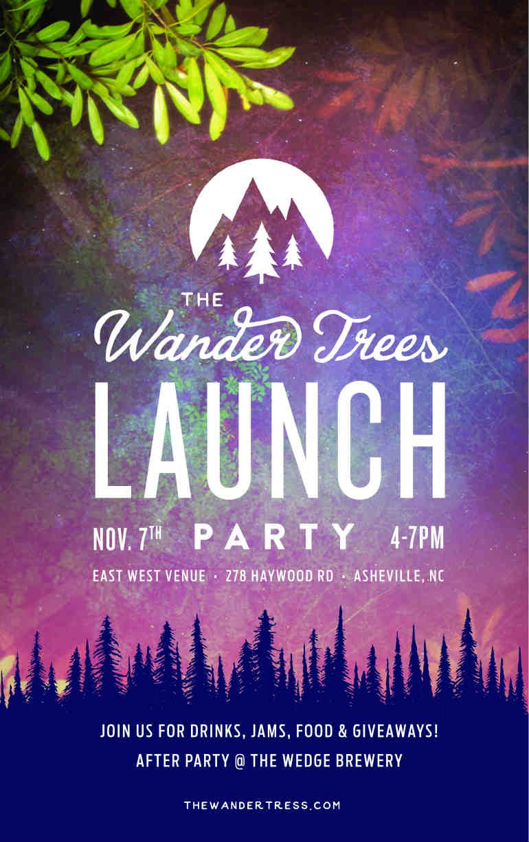 Wander Trees Launch Party Asheville