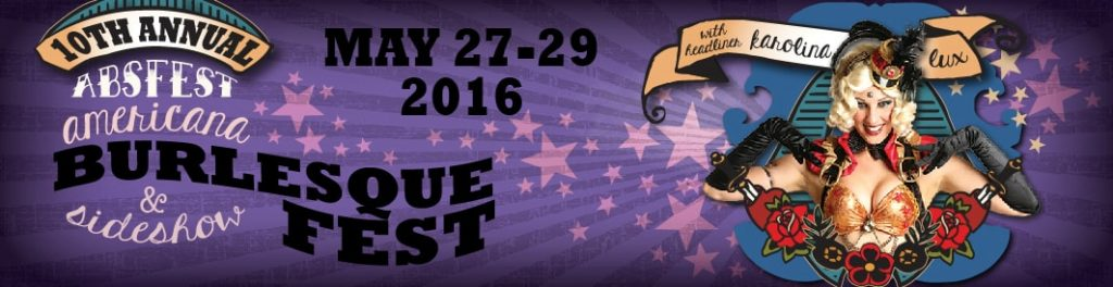 ABSFest Americana Burlesque & Sideshow Fest 2016 in Asheville