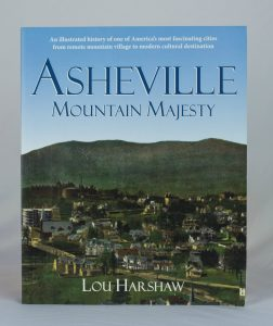 Asheville Mountain Majesty by Lou Harshaw
