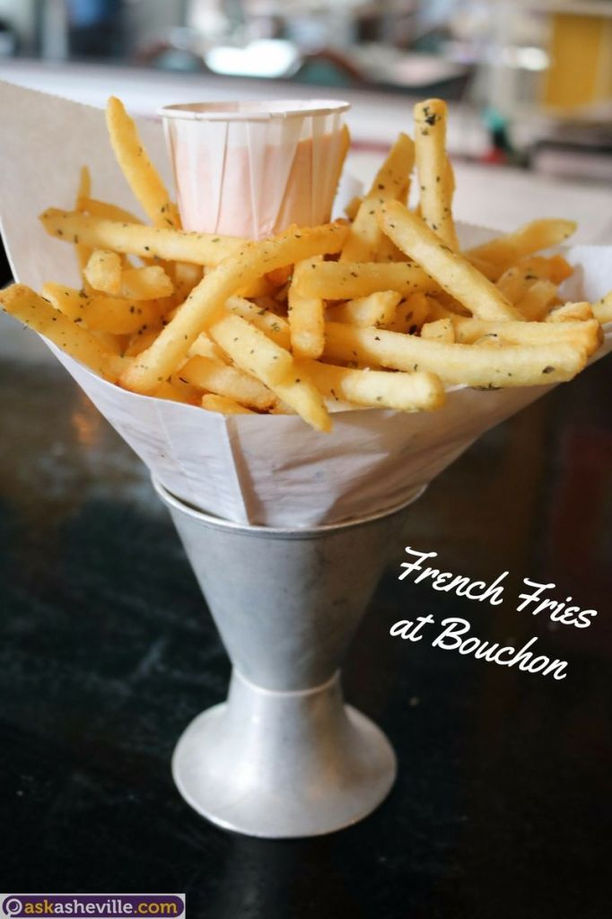 French Fries at Bouchon Asheville NC